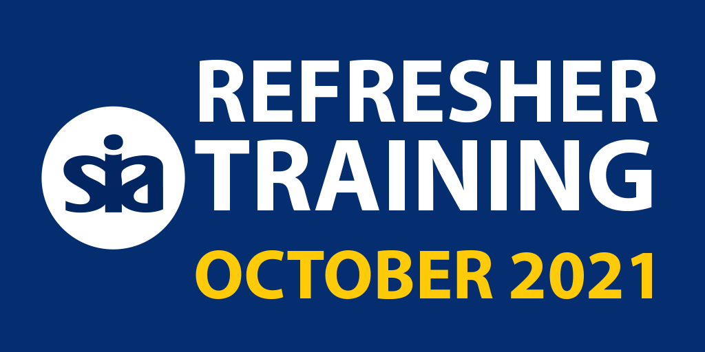 SIA Top-Up refresher training 2021